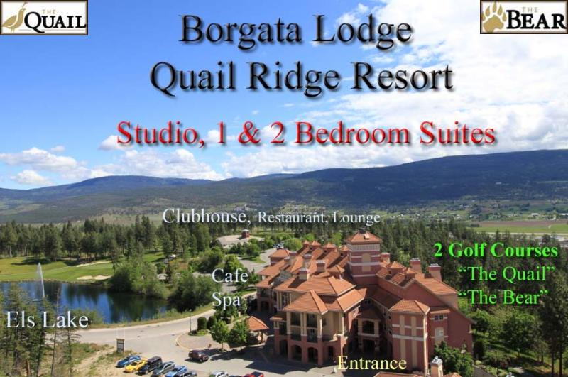 Borgata Lodge Quail Ridge Resort - Borgata Lodge Resort Condos - Studio-1- 2 Bedroom - Kelowna - rentals