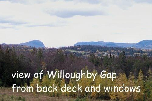 VIEW OF WILLOUGHBY GAP FROM DECK - JAY PEAK/BURKE MOUNTAIN VACATION RENTAL - Irasburg - rentals