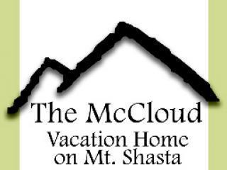 McCloud Vacation Home on Mt. Shasta, Sleeps 10 - Mount Shasta vacation rentals