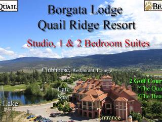 Borgata Lodge Resort Condos - Studio-1- 2 Bedroom - Kelowna vacation rentals