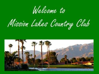 Great  Mission Lakes Country Club Vacation Rental - Desert Hot Springs vacation rentals