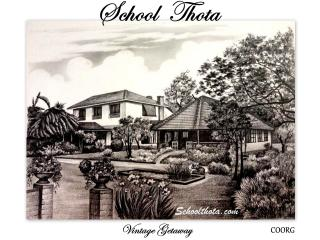 School Thota Vintage Home Stay Coorg - Virarajendrapet vacation rentals