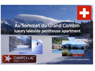 Luxury Penthouse Apartment - spectacular views - Champex vacation rentals
