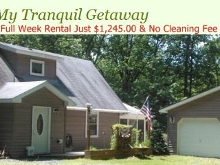 My Tranquil Getaway & Pet Friendly TOO!!! - Greentown vacation rentals